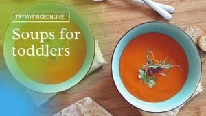 Best Soup for Kids   Soups for Toddlers